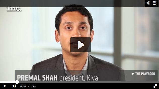 Premal Shah - President - Kiva