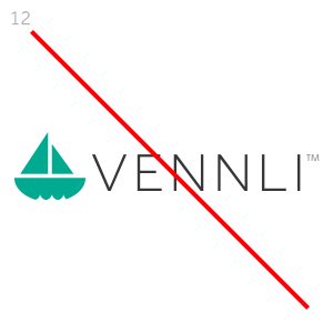 Do not use old versions or any other marks or logos to represent our brand.